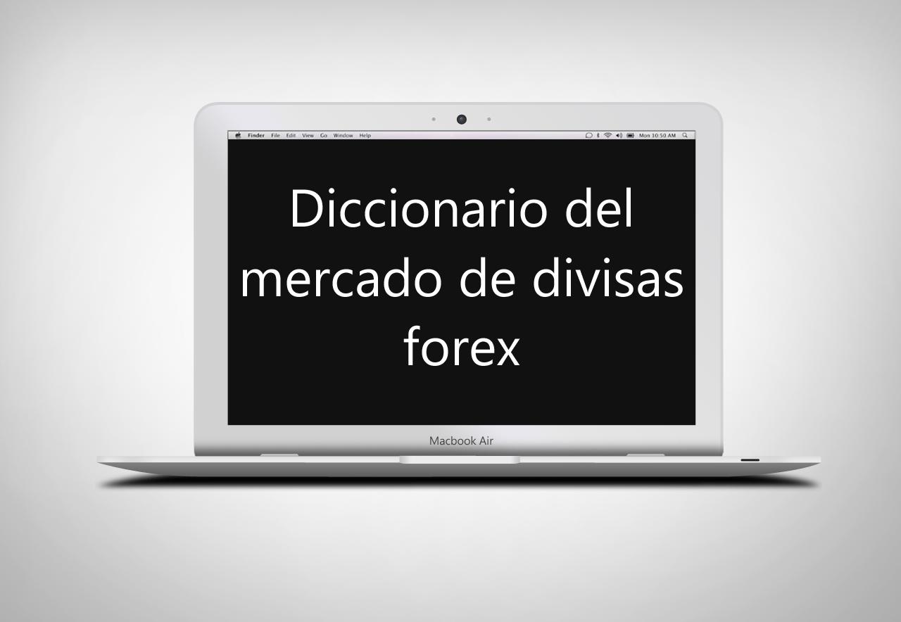 diccionario de forex de TradingUnited